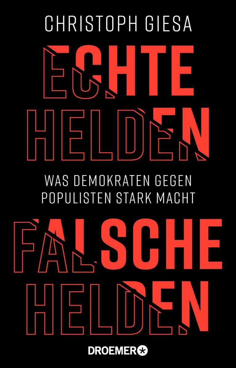 """Lesung und Diskussion """"Echte Helden, falsche Helden. Was Demokratien gegen Populismus stark macht"""""""